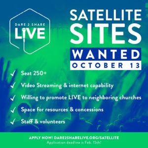 Satellite Sites Wanted for Dare 2 Share LIVE!